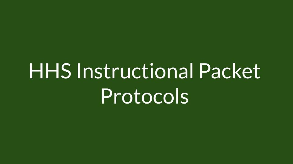 HHS Instructional Packet Protocols