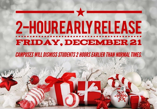 2-Hour Early Release for Students Friday, December 21