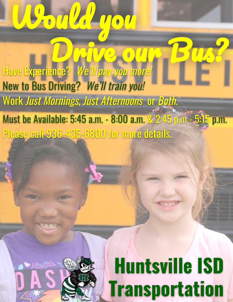 Two Girls in Front of a school bus- this is a flier for Huntsville ISD hiring busdrivers